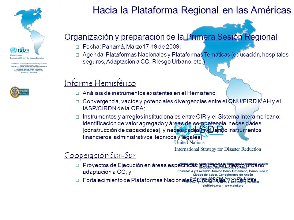 ASAMBLEA GENERAL Consejo Permanente AG/RES.1682 (XXIX-0/99) Comité Interamericano para la Reducción de Desastres Naturales (CIRDN) SG OEA Presidente del CP SGA OEA Presidente BID Director Gral.