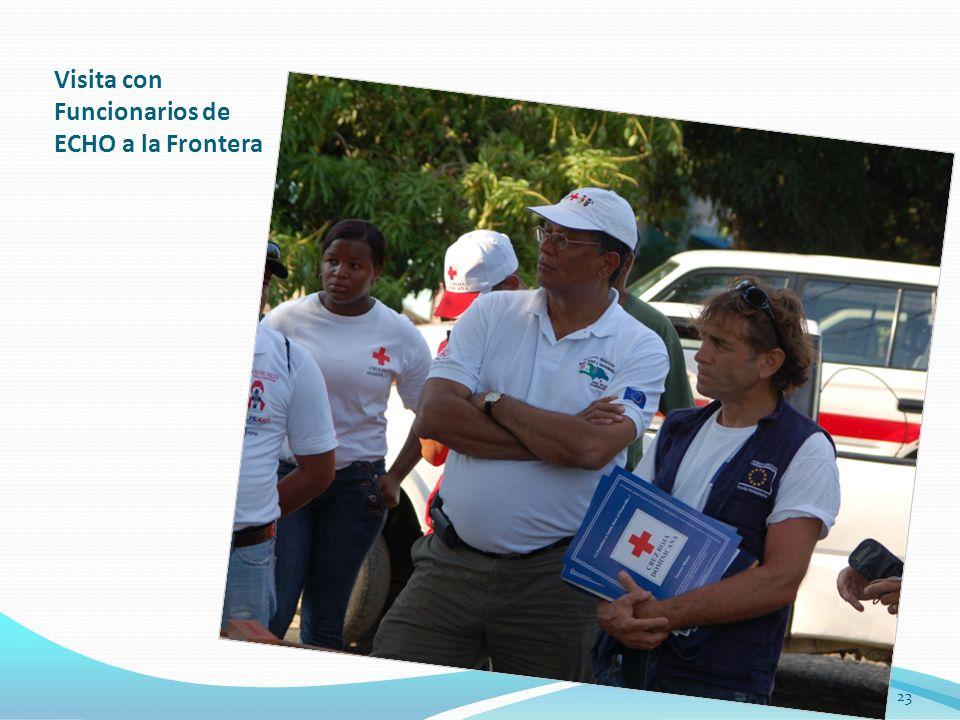 Visita con Funcionarios de ECHO a la Frontera 23