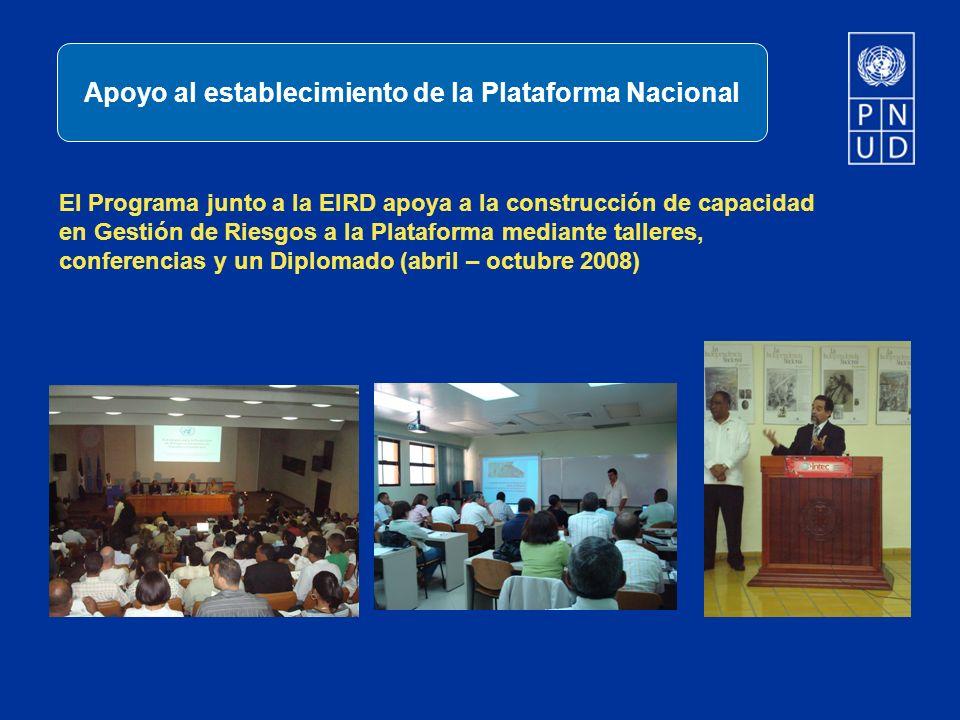 El Programa junto a la EIRD apoya a la construcción de capacidad en Gestión de Riesgos a la Plataforma mediante talleres, conferencias y un Diplomado