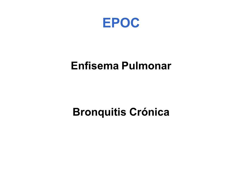 EPOC Enfisema Pulmonar Bronquitis Crónica