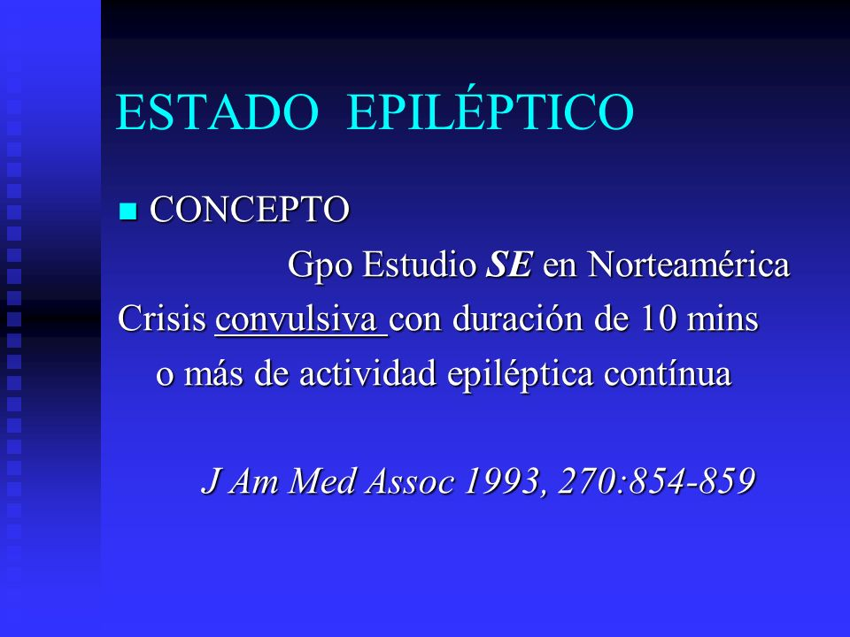 ESTADO EPILÉPTICO REFRACTARIO REFRACTARIO Midazolam Midazolam Diacepam Diacepam Acido valpróico Acido valpróico Propofol Propofol Tiopental Tiopental Usama Pediatr Clin North Am 2001;48:1-9 Usama Pediatr Clin North Am 2001;48:1-9