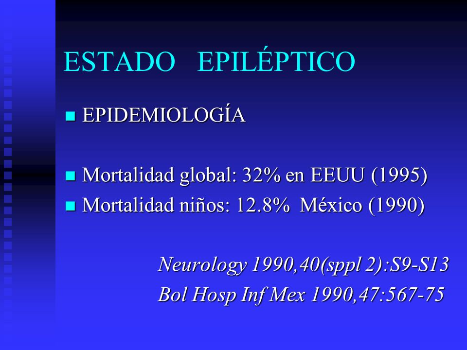 ESTADO EPILÉPTICO GENERALIZADO CONVULSIVO GENERALIZADO CONVULSIVO Secuencia clínica -EEG Secuencia clínica -EEG I.EVIDENTE I.EVIDENTE Manifestaciones clínicas: tónicos, tónico clónico o mioclónico.