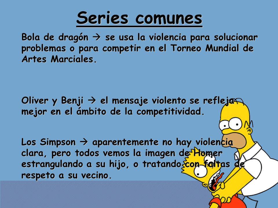 Series comunes Bola de dragón se usa la violencia para solucionar problemas o para competir en el Torneo Mundial de Artes Marciales. Oliver y Benji el