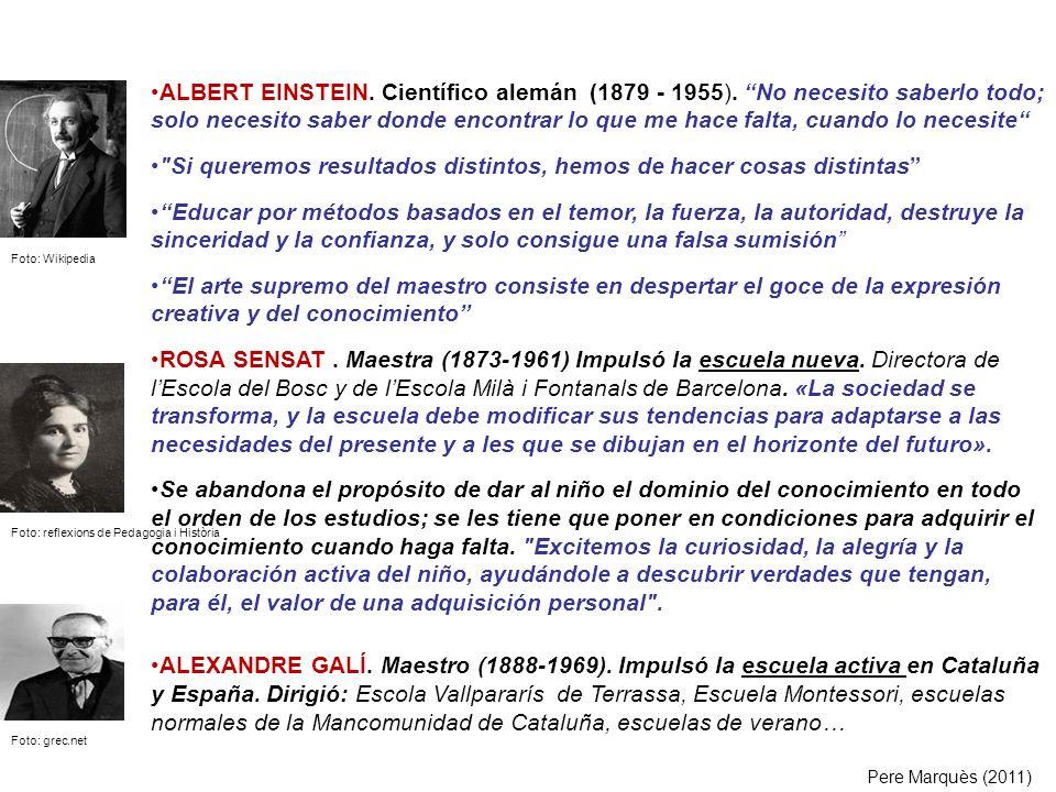 ALBERT EINSTEIN. Científico alemán (1879 - 1955). No necesito saberlo todo; solo necesito saber donde encontrar lo que me hace falta, cuando lo necesi