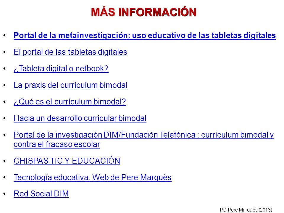Portal de la metainvestigación: uso educativo de las tabletas digitales El portal de las tabletas digitales ¿Tableta digital o netbook? La praxis del