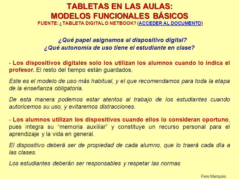 ¿Qué papel asignamos al dispositivo digital? ¿Qué autonomía de uso tiene el estudiante en clase? - Los dispositivos digitales solo los utilizan los al
