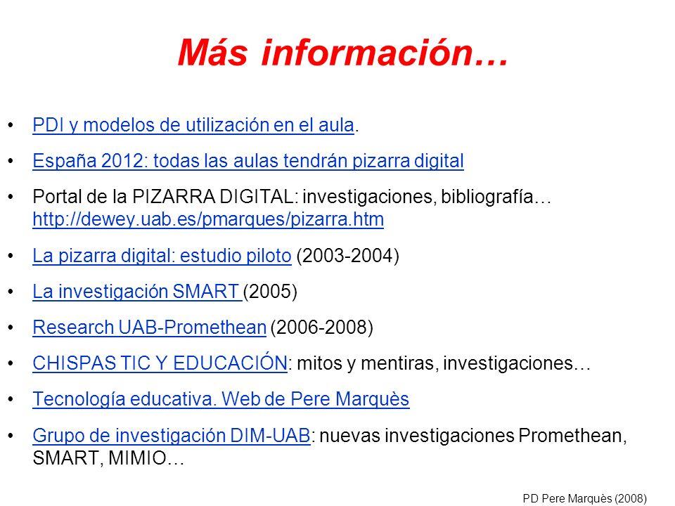 PDI y modelos de utilización en el aula.PDI y modelos de utilización en el aula España 2012: todas las aulas tendrán pizarra digital Portal de la PIZA