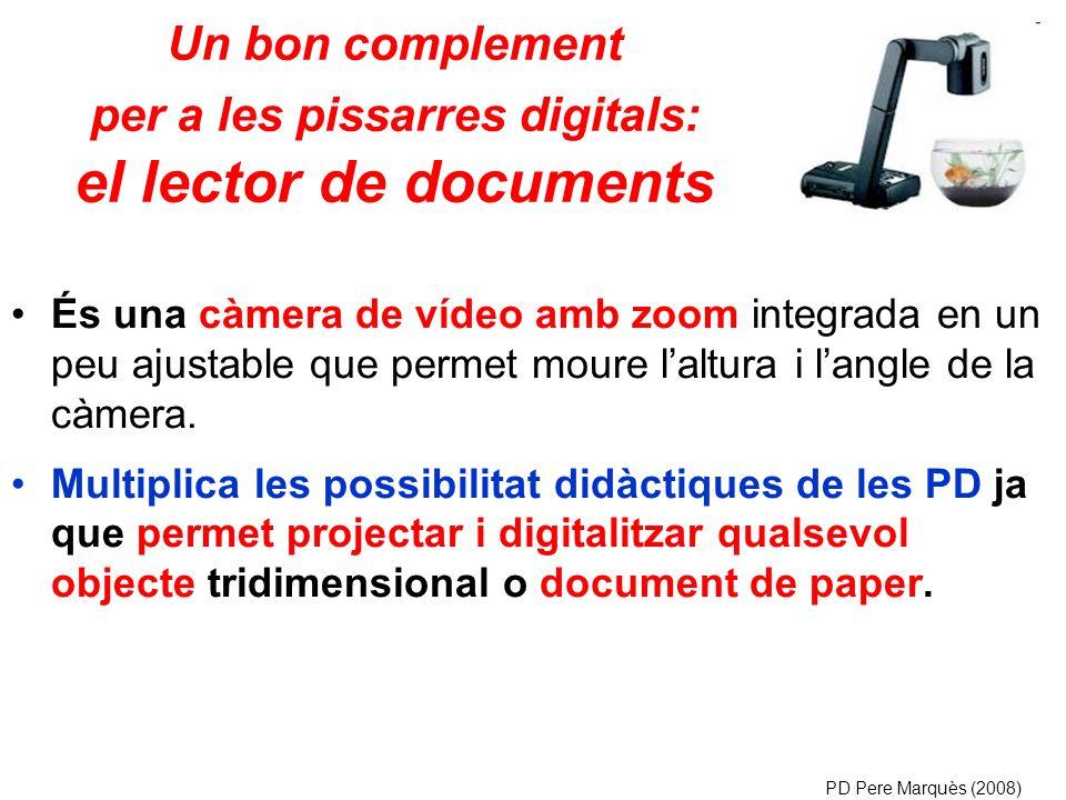 Un bon complement per a les pissarres digitals: el lector de documents És una càmera de vídeo amb zoom integrada en un peu ajustable que permet moure laltura i langle de la càmera.