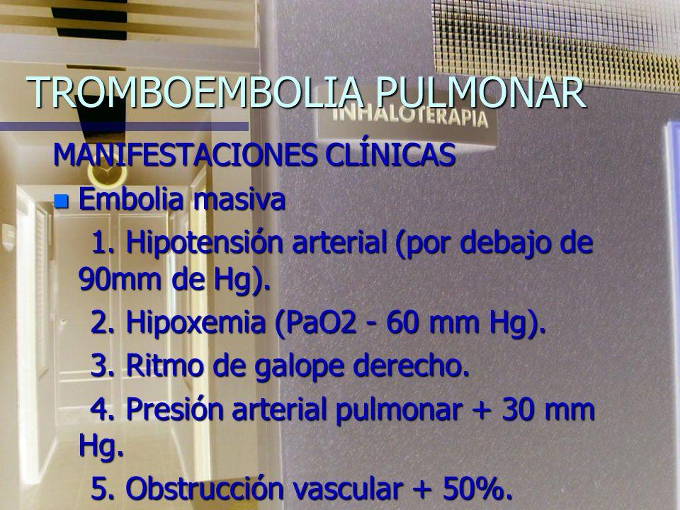 TROMBOEMBOLIA PULMONAR CLASIFICACIÓNB)CRÓNICAS 1. De ramas medianas y pequeñas: 1. De ramas medianas y pequeñas: tromboembolia recurrente tromboemboli