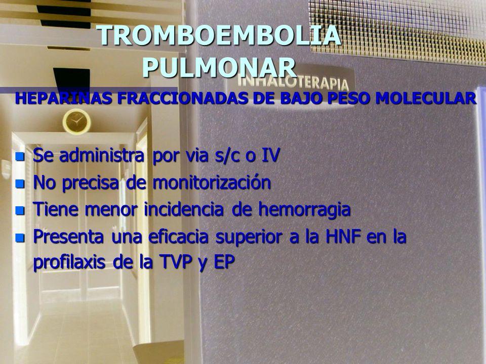TROMBOEMBOLIA PULMONAR HEPARINA n Protocolo por peso: 80 Us/Kg bolo inicial (Ej.80Ux70Kg=5600Us)Continuar con 18 U/Kg/H (Ej.18U x 70 Kg=1270 U/H ) 80
