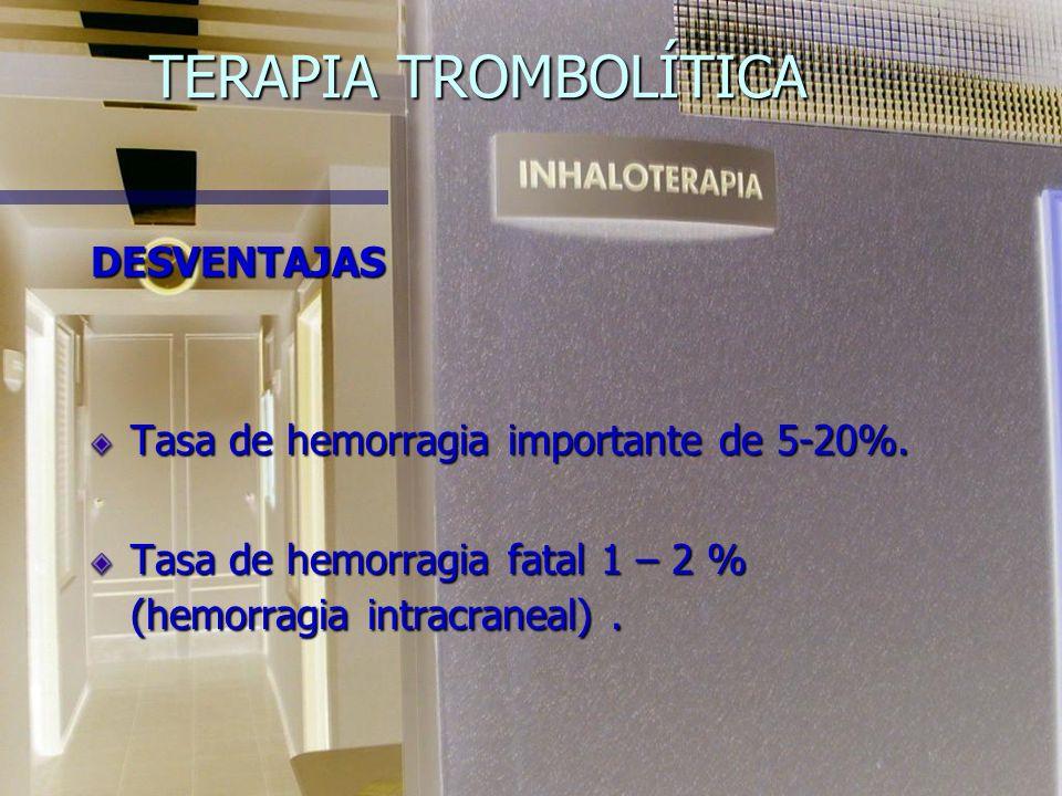 TERAPIA TROMBOLÍTICA VENTAJAS Mejoría más rápida en la gammagrafía de perfusión. Mejoría más rápida en la gammagrafía de perfusión. Reducción en la pr