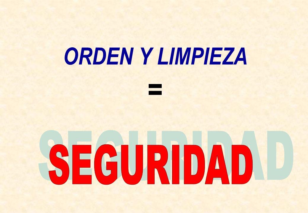 ORDEN Y LIMPIEZA =