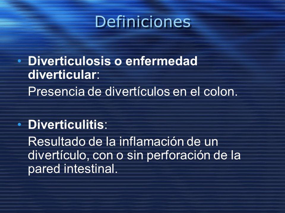 Definiciones Diverticulosis o enfermedad diverticular: Presencia de divertículos en el colon. Diverticulitis: Resultado de la inflamación de un divert