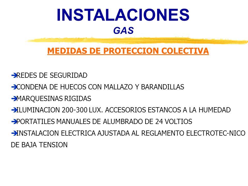 INSTALACIONES GAS MEDIDAS DE PROTECCION COLECTIVA REDES DE SEGURIDAD CONDENA DE HUECOS CON MALLAZO Y BARANDILLAS MARQUESINAS RIGIDAS ILUMINACION 200-3