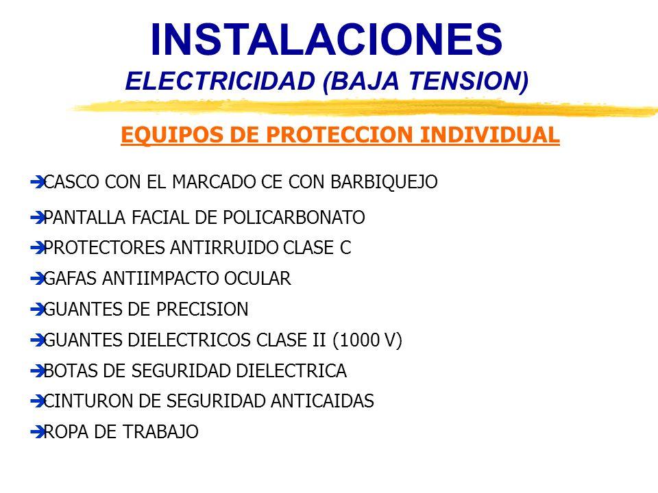 INSTALACIONES ELECTRICIDAD (BAJA TENSION) EQUIPOS DE PROTECCION INDIVIDUAL CASCO CON EL MARCADO CE CON BARBIQUEJO PANTALLA FACIAL DE POLICARBONATO PRO