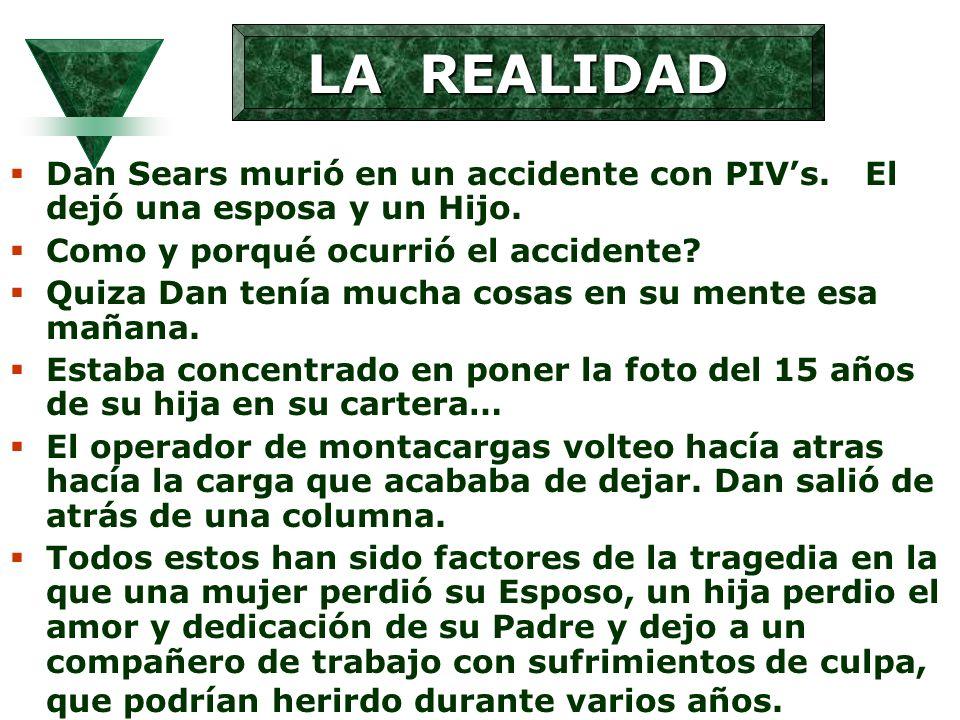 Dan Sears murió en un accidente con PIVs. El dejó una esposa y un Hijo. Como y porqué ocurrió el accidente? Quiza Dan tenía mucha cosas en su mente es