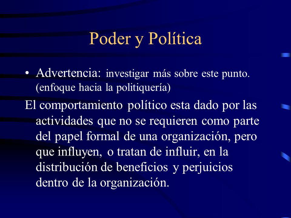 Poder y Política Advertencia: investigar más sobre este punto. (enfoque hacia la politiquería) El comportamiento político esta dado por las actividade