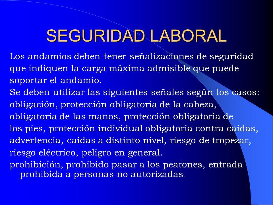 SEÑALIZACIÓN En la señalización de seguridad se deben distinguir tres casos según se trate de seguridad Laboral vial o peatonal.