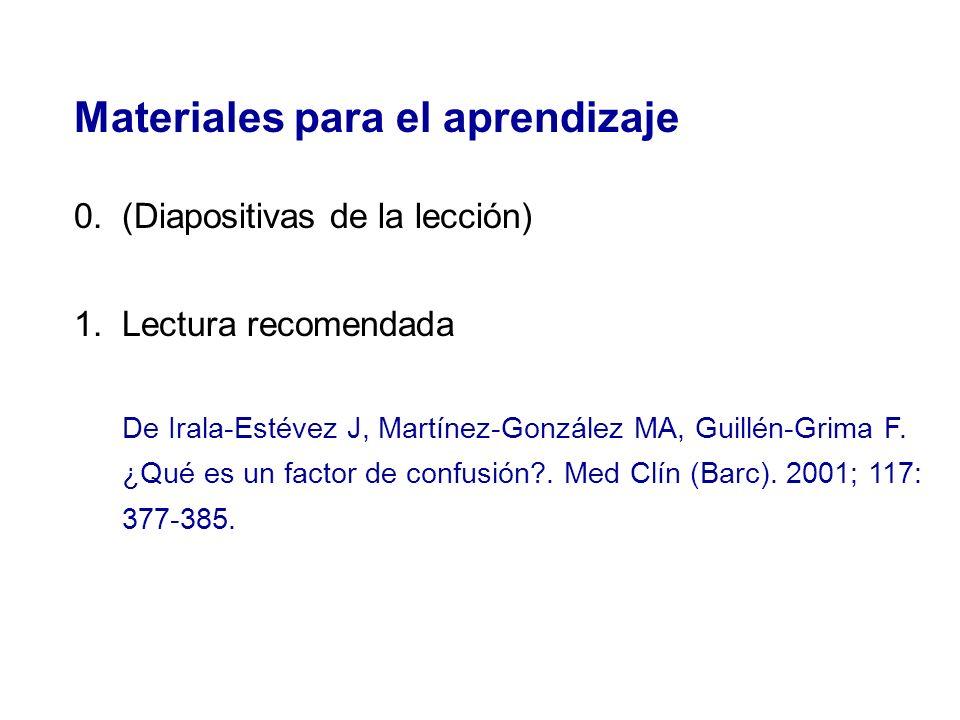 Materiales para el aprendizaje 2.Lecturas complementarias Delgado Rodríguez M, Llorca Díaz J.