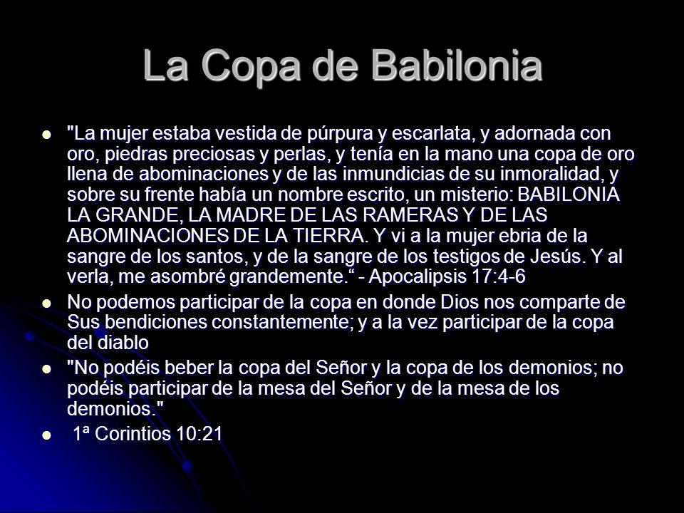La Copa de Babilonia