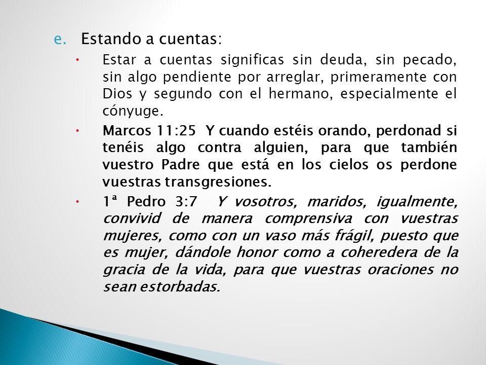 c.DEPENDENCIA: Subordinación al poder de Dios, es nuestro reconocimiento delante de Dios que no podemos por nosotros mismos. Quiere decir que como hij