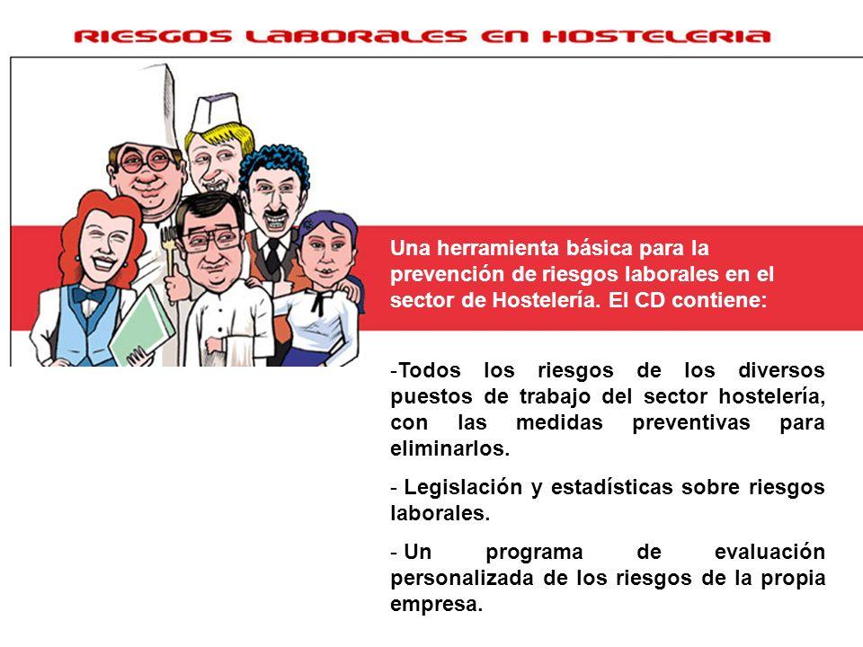 Una herramienta básica para la prevención de riesgos laborales en el sector de Hostelería. El CD contiene: -Todos los riesgos de los diversos puestos