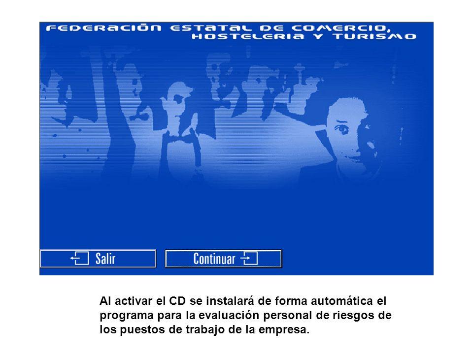 Al activar el CD se instalará de forma automática el programa para la evaluación personal de riesgos de los puestos de trabajo de la empresa.