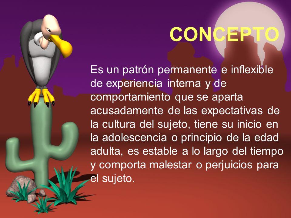Trastorno de la Personalidad Grupo C 2.TRASTORNO DE LA PERSONALIDAD POR DEPENDENCIA.