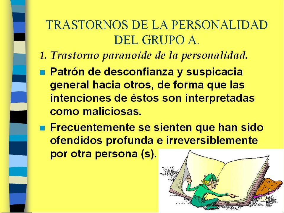 Trastorno de la Personalidad Grupo C 1.Preocupación por los detalles, las normas, las listas, el orden, la organización o los horarios, hasta el punto de perder de vista el objeto principal de la actividad.