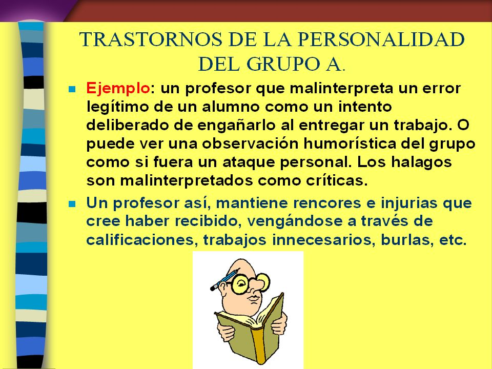 TRASTORNOS DE LA PERSONALIDAD DEL GRUPO A.