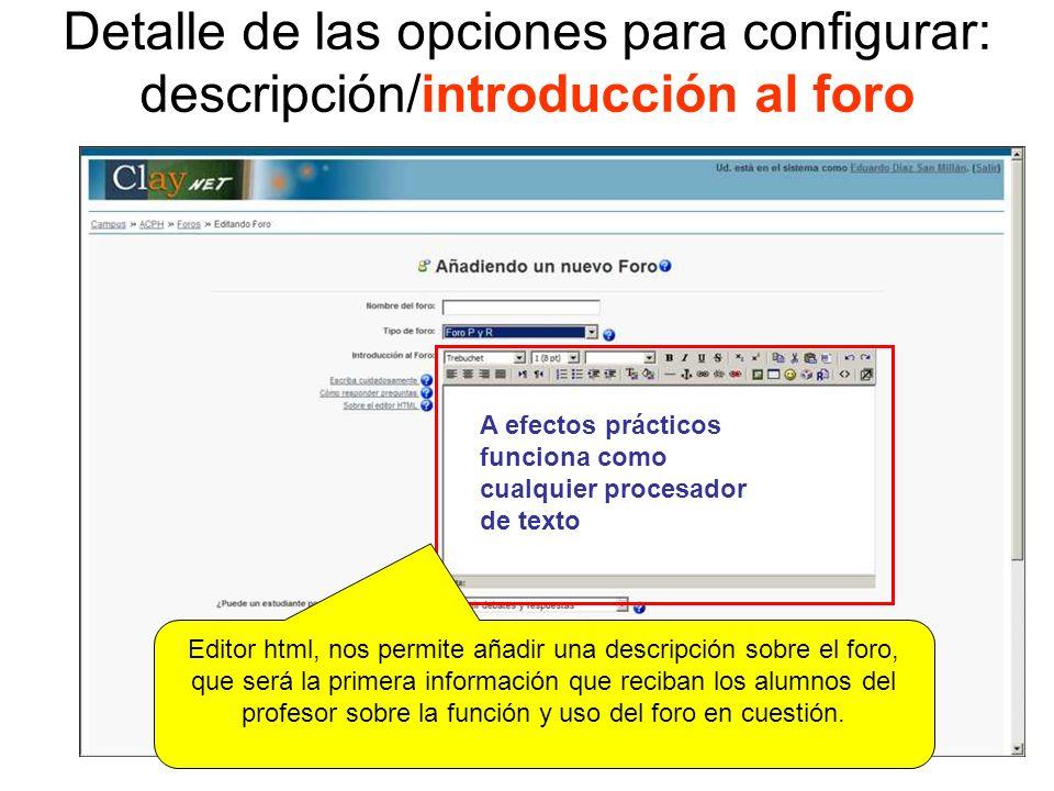 Detalle de las opciones para configurar: posibilidades y permisos Este es uno de los puntos clave en la configuración de un foro.