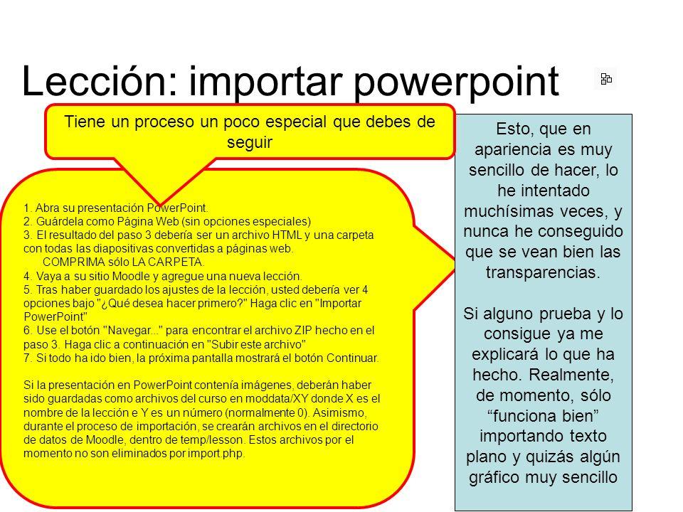 1. Abra su presentación PowerPoint. 2. Guárdela como Página Web (sin opciones especiales) 3.