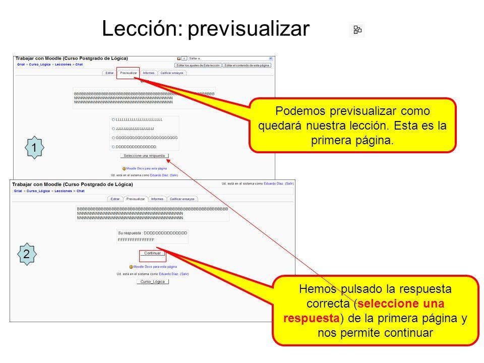 Lección: previsualizar Podemos previsualizar como quedará nuestra lección.