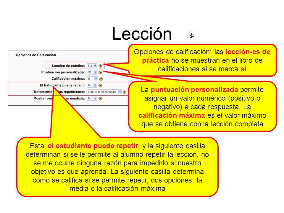 Lección: fin de una ramificación Para pasar a otra rama y continuar con la lección es necesario finalizar la rama (sección o subsección).