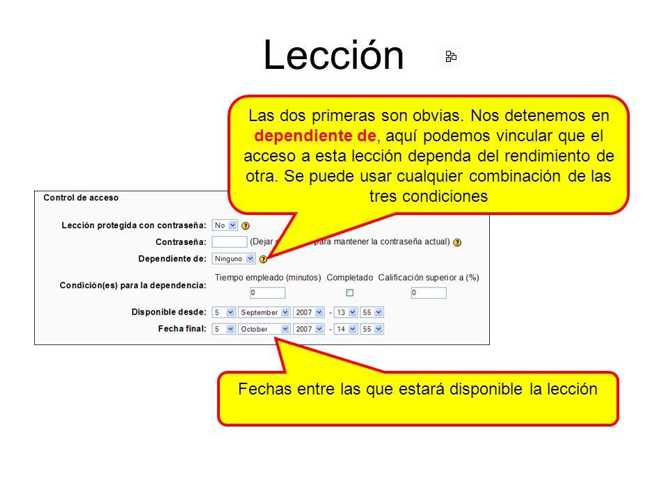 Lección Se puede hacer que al final de la lección se enlace con cualquier actividad del curso.