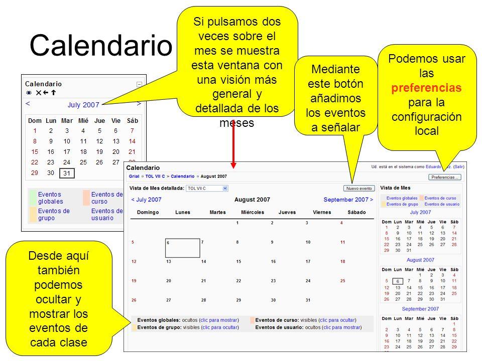 Calendario Si pulsamos dos veces sobre el mes se muestra esta ventana con una visión más general y detallada de los meses Podemos usar las preferencias para la configuración local Mediante este botón añadimos los eventos a señalar Desde aquí también podemos ocultar y mostrar los eventos de cada clase
