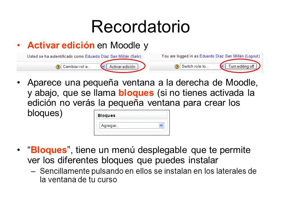 Posibilidades de edición de los bloques Mediante estos iconos de edición que aparecen en cada bloque podemos, de izquierda a derecha, ocultar a la vista del alumno, eliminar el bloque, desplazar el bloque al lado izquierdo, subir y bajar respectivamente.
