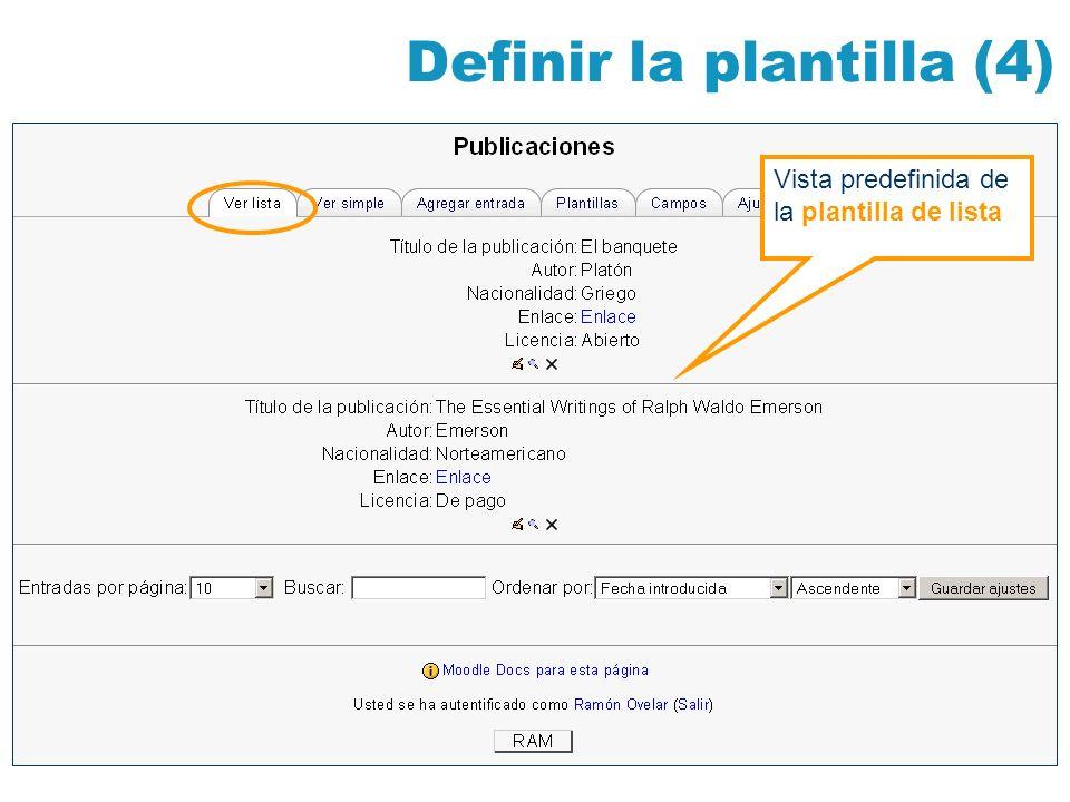 Definir la plantilla (4) Vista predefinida de la plantilla de lista
