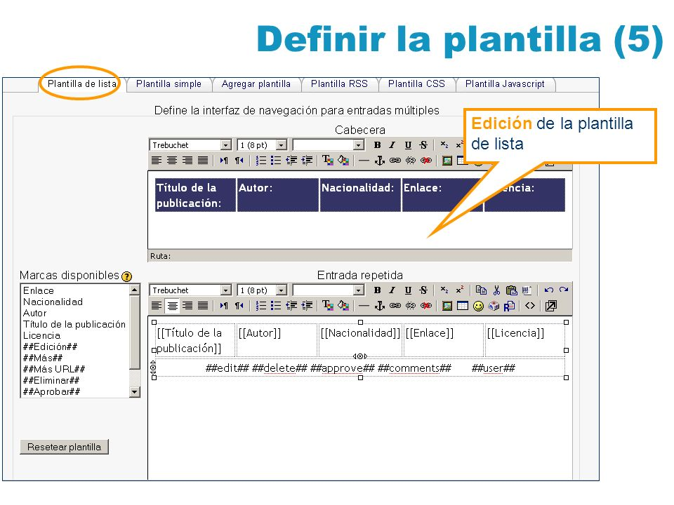 Definir la plantilla (5) Edición de la plantilla de lista