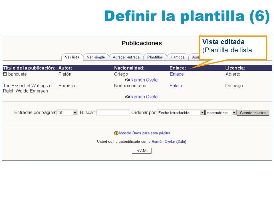 Definir la plantilla (6) Vista editada (Plantilla de lista