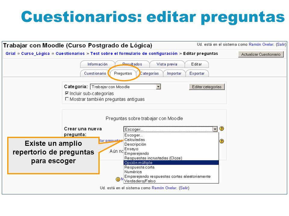 Cuestionarios: editar preguntas Existe un amplio repertorio de preguntas para escoger