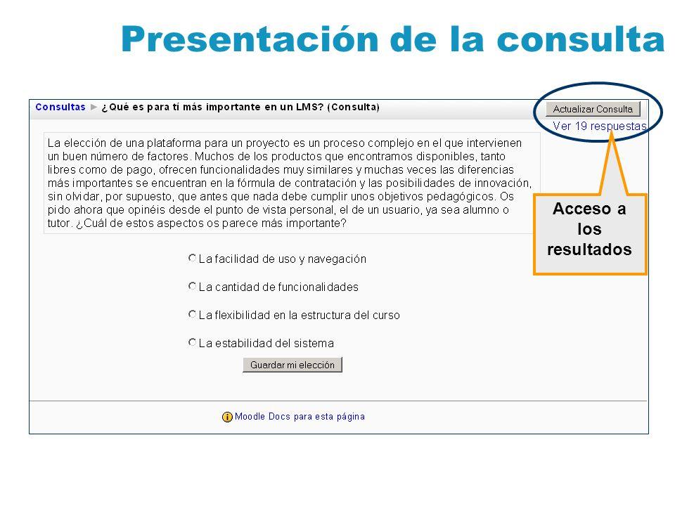 Presentación de la consulta Acceso a los resultados