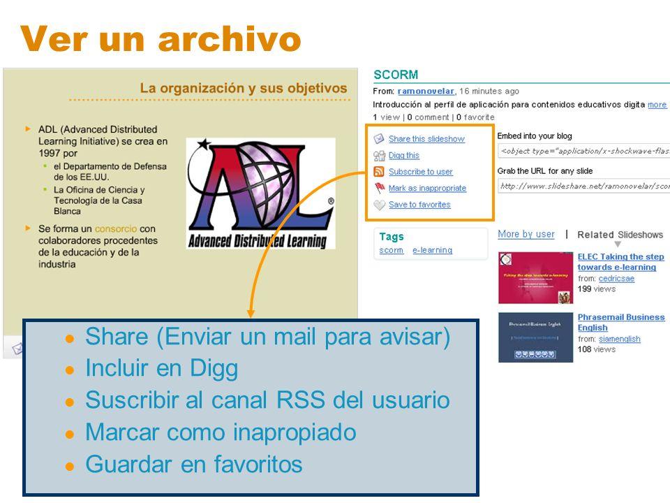 Ver un archivo Share (Enviar un mail para avisar) Incluir en Digg Suscribir al canal RSS del usuario Marcar como inapropiado Guardar en favoritos