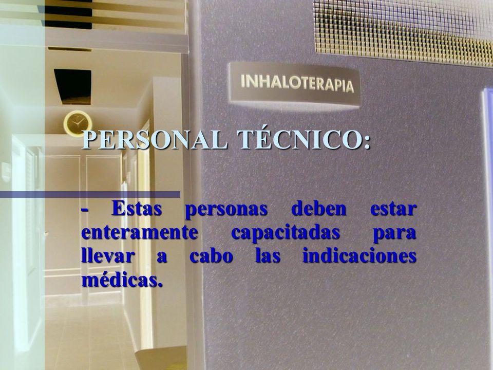 SUPERVISOR DE TÉCNICOS: -Es el responsable directo ante el Jefe Médico. -Supervisa el trabajo del personal y las técnicas empleadas incluidos el siste