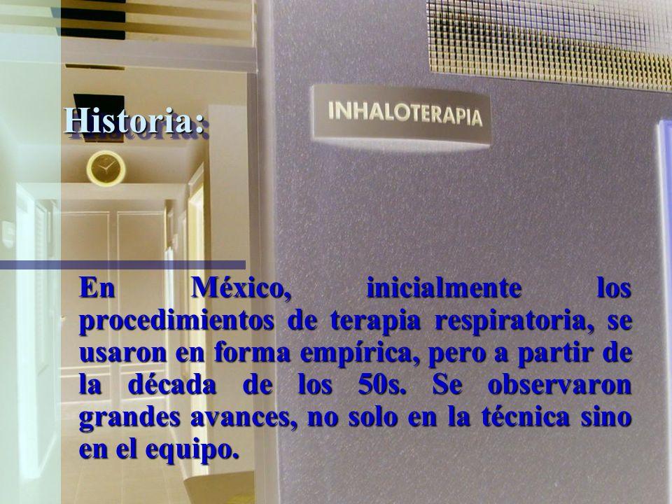Historia: Desde la época de Hipócrates, Galeno y Celsio, ya recomendaban el empleo de vaporizaciones calientes para controlar las inflamaciones laring