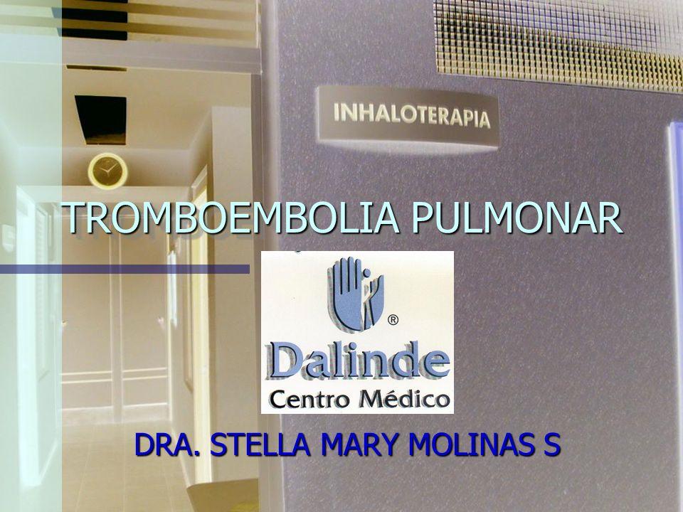 TROMBOEMBOLIA PULMONAR FISIOPATOLOGÍA Las manifestaciones clínicas son en gran parte secundarias al desarrollo de hipertensión pulmonar de magnitud y duración variables.