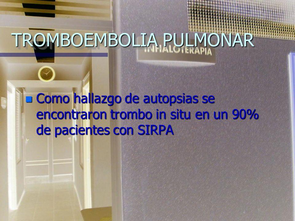 TROMBOEMBOLIA PULMONAR n La mortalidad de pacientes con TEP no tratado es del 30% n Se reduce hasta el 3 % cuando es diagnosticado y recibe tratamient