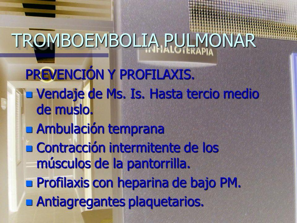 TROMBOEMBOLIA PULMONAR n Como hallazgo de autopsias se encontraron trombo in situ en un 90% de pacientes con SIRPA