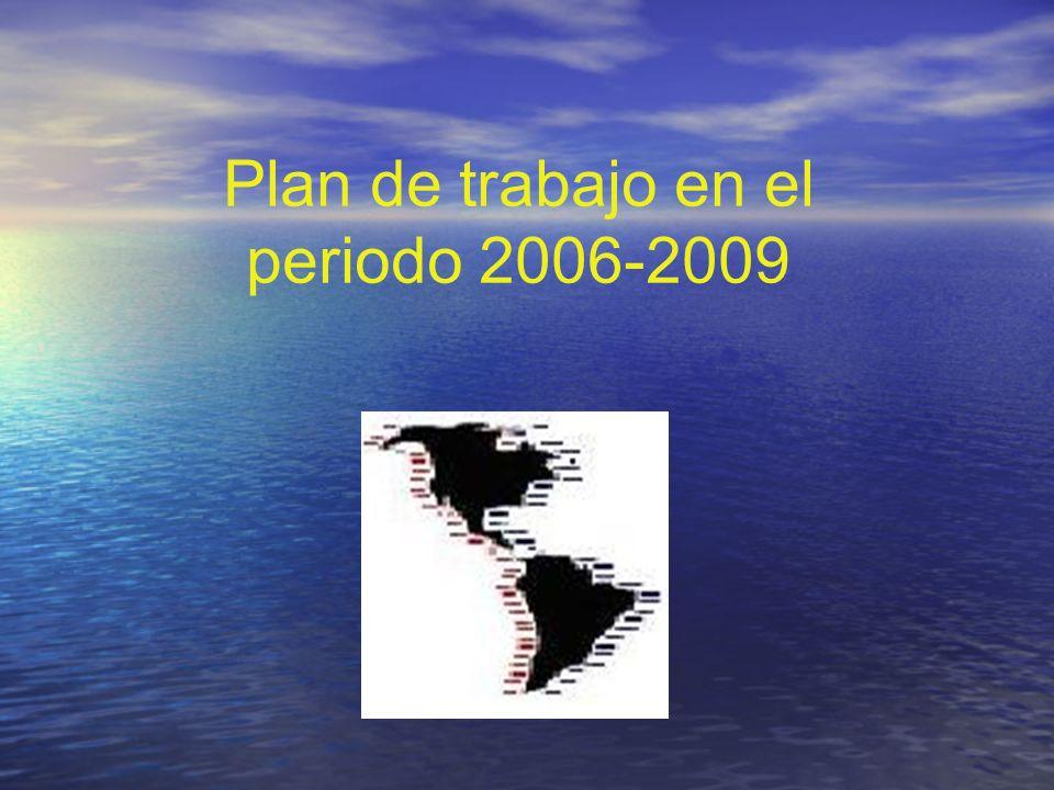 Plan de trabajo en el periodo 2006-2009