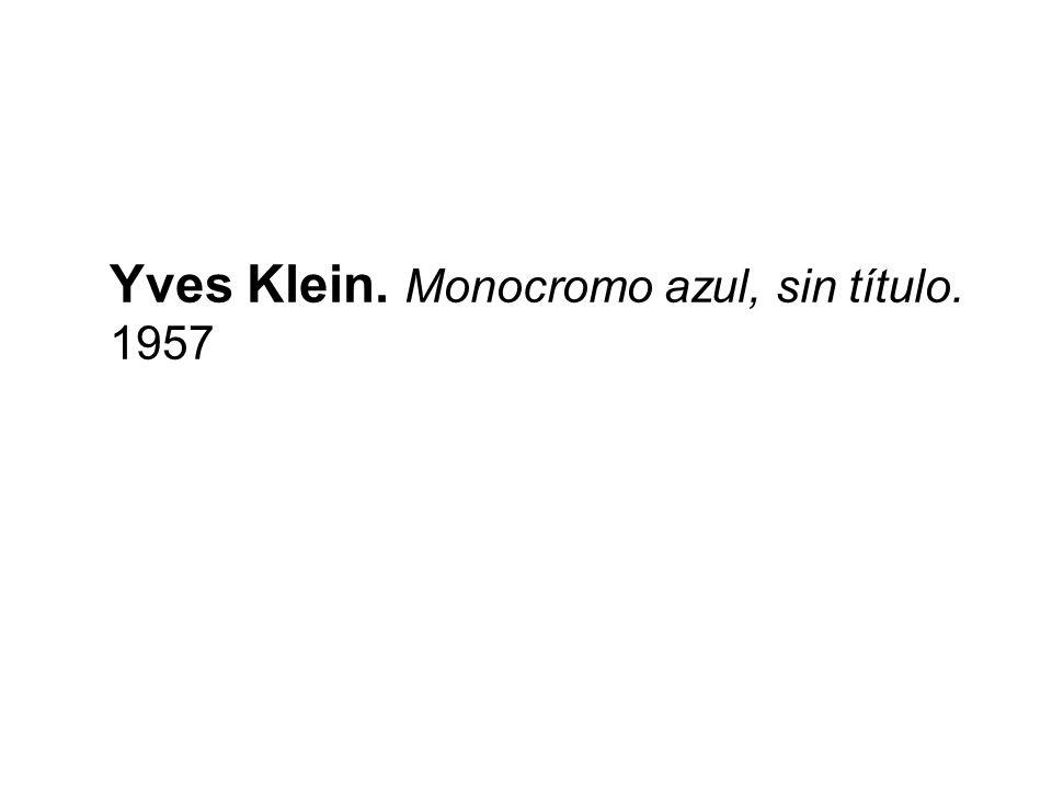 Yves Klein. Monocromo azul, sin título. 1957